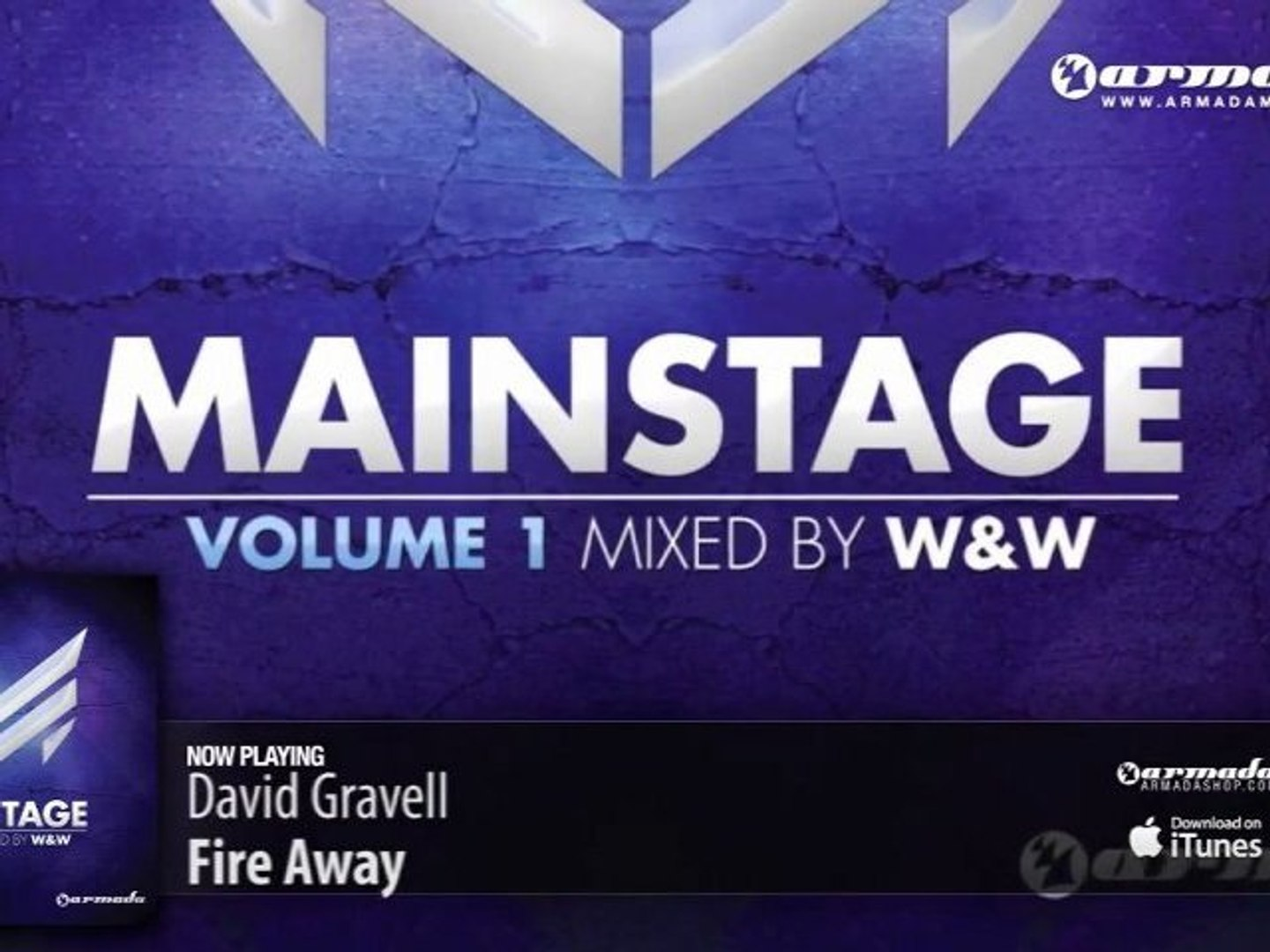 David Gravell - Fire Away (From: 'W&W - Mainstage vol. 1')