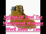 SafetyGirl Steel Toe Waterproof Womens Work Boots - Tan - best price womens work boots