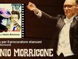 Ennio Morricone - Il tema per il procuratore stanzani - EnnioMorricone