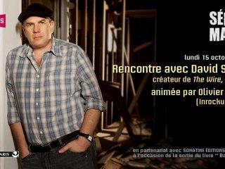 """Rencontre exceptionnelle (VF) avec David Simon, créateur de """"The Wire"""" et """"Treme"""""""
