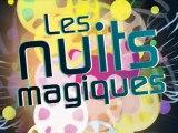 Les Nuits Magiques 2012 - Bande annonce