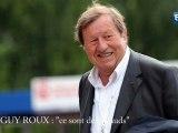 """Guy Roux : """"ce sont des salauds"""""""