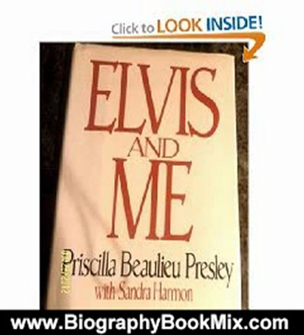 Biography Book Review: Elvis and Me by Priscilla Beaulieu Presley, Sandra Harmon