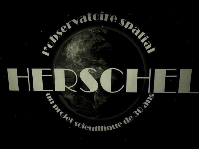 Herschel, un projet scientifique de 30 ans