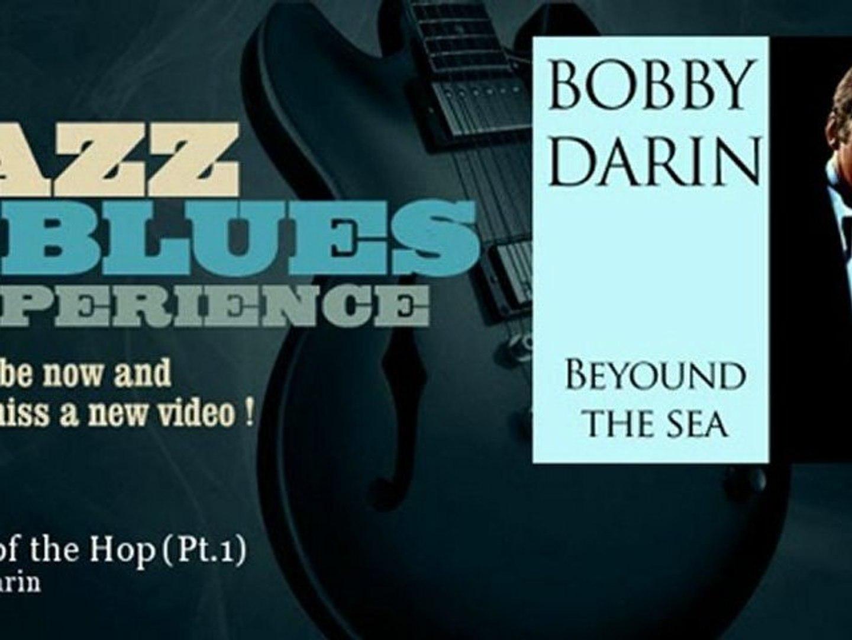 Bobby Darin - Queen of the Hop - Pt.1