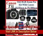 Canon EOS Rebel T3i Digital 18 MP CMOS SLR Cameras (600D) with Canon EF-S 18-55mm f/3.5-5.6 IS Lens & Canon EF 75-300mm f/4-5.6 III Telephoto Zoom Lens + SSE Premium SLR Lens Accessory Package