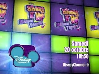 Disney Channel - Shake It Up Dance Talents - Edition 2 - Samedi 20 Octobre à 19h50