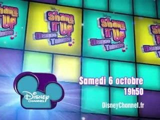 Disney Channel - Shake It Up Dance Talents - Edition 2 - Samedi 6 Octobre à 19h50