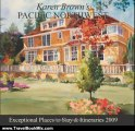 Travelling Book Review: Karen Brown's Pacific Northwest 2009: Exceptional Places to Stay & Itineraries 2009 (Karen Brown's Pacific Northwest: Exceptional Places to Stay & Itineraries) by Karen Brown