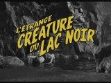 L'ETRANGE CREATURE DU LAC NOIR EN 3D - Bande-annonce VO