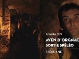 Sortie spéléo, Aven d'Orgnac, le coup de cœur de Stéphane - Bienvenue chez vous !
