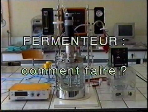 Utilisation du fermenteur (bioréacteur)