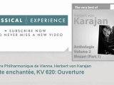Wolfgang Amadeus Mozart : La flûte enchantée, KV 620 : Ouverture - ClassicalExperience