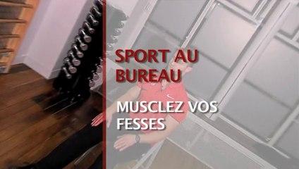 Sport au bureau : musclez vos fesses
