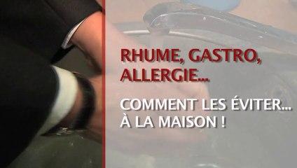 Rhume, gastro, allergie : comment les éviter à la maison !