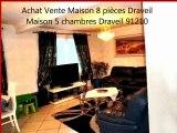 A Vendre Maison 8 Pièces Draveil Mainville 91 Achat Vente Immobilier Île-de-France Essonne