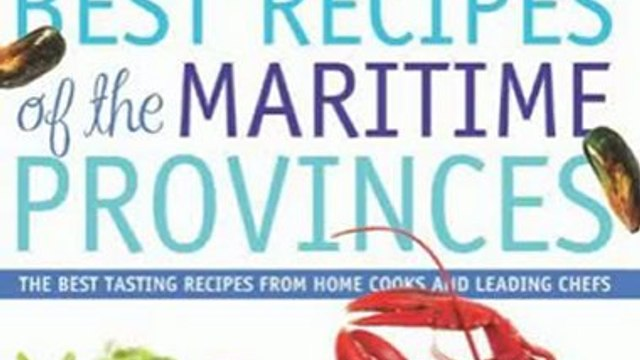 Food Book Review: Best Recipes of the Maritime Provinces: The best tasting recipes from home cooks and leading chefs by Elizabeth Baird
