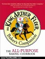 Food Book Review: The King Arthur Flour Baker's Companion: The All-Purpose Baking Cookbook A James Beard Award Winner (King Arthur Flour Cookbooks) by King Arthur Flour