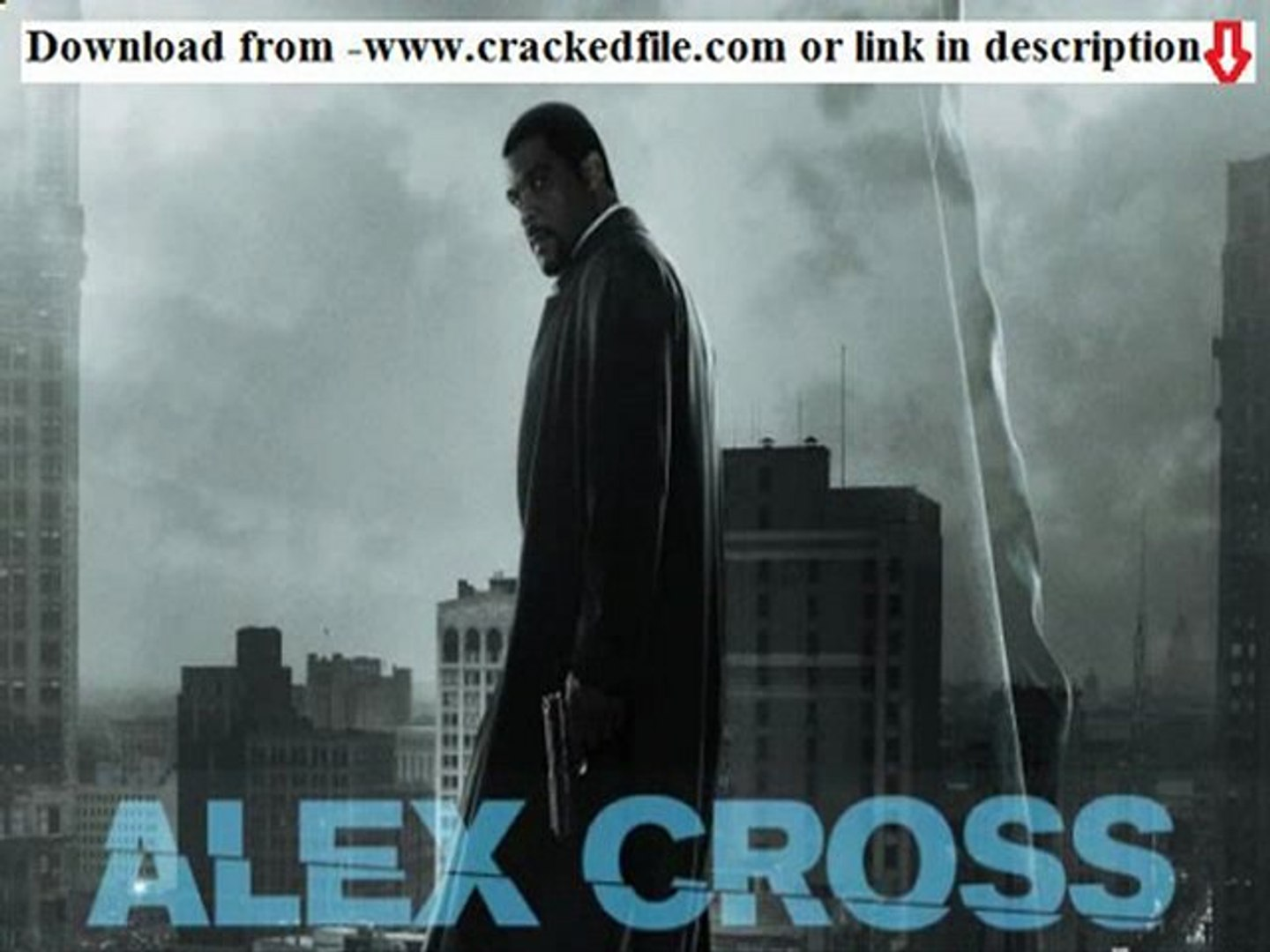 DOWNLOAD ALEX CROSS 2012 MOVIE HD DVDrip