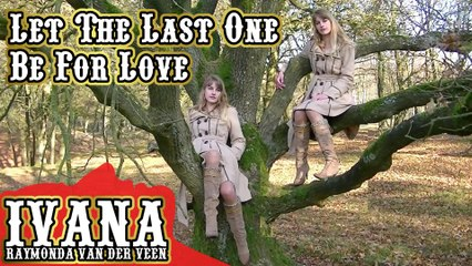 053 Ivana - Let The Last One Be For Love (November 2011)