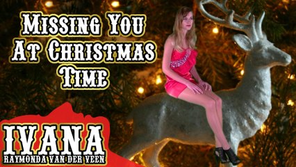 054 Ivana - Missing You At Christmas Time (December 2011)