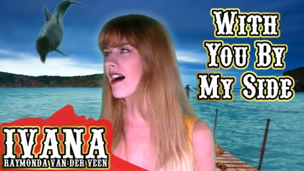 060 Ivana - With You By My Side (April 2012)