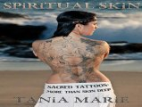 Spiritual Skin - Sacred Tattoos: More Than Skin Deep