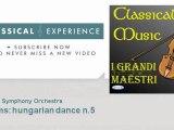 Johannes Brahms : Brahms: hungarian dance n.5 - ClassicalExperience
