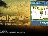P. Nyamande and the Revival of Gospel Music - Vhangeri Yashe - Melynga