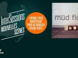 Mud Flow - Today - InterSessions