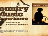 Ernest Tubb - Forever Is Ending Today - Remastered - Country Music Experience