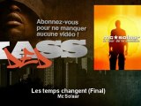 Mc Solaar - Les temps changent - Final - Kassded