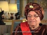 Entretien avec Mme Ellen JOHNSON SIRLEAF, Présidente de la République du Libéria