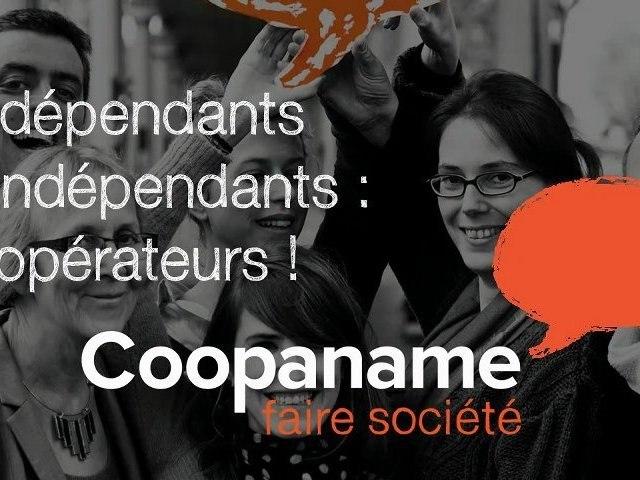 Coopaname, ni dépendants, ni indépendants : coopérateurs !