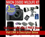 BEST PRICE 19 Piece Super Zoom Kit with Nikon D5000 12.3 MP DX Digital SLR Camera with 18-55mm f/3.5-5.6G VR Lens and 2.7-inch Vari-angle LCD + Sigma 70-300mm Telephoto Zoom Lens + Rokinon 650-1300mm Lens with 2X Converter (=1300-2600mm) Zoom Lens + 8 GB