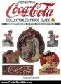 Crafts Book Review: Petretti's Coca-Cola Collectibles Price Guide (Warman's Coca-Cola Collectibles: Identification & Price Guide) by Allan Petretti