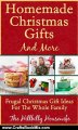 Crafts Book Review: Homemade Christmas Gifts and More - Frugal Christmas Gift Ideas For The Whole Family by Hillbilly Housewife