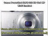 Best Canon PowerShot ELPH 320 HS 16.1 MP Wi-Fi Enabled