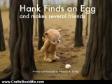 Crafts Book Review: Hank Finds an Egg and Makes Several Friends by Rebecca M. Dudley
