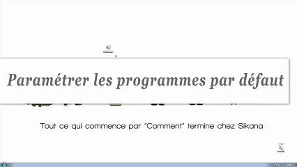 Windows 7:  Comment paramétrer les programmes par défaut?