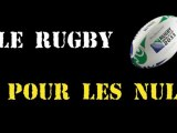Le Rugby pour les nuls expliqué par des nuls