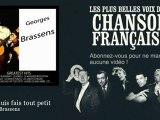 Georges Brassens - Je me suis fais tout petit - Chanson française