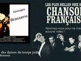 Georges Brassens - Ballade des dames du temps jadis - Chanson française