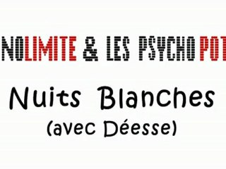 [N&PP] Nuits Blanches (NaD session)