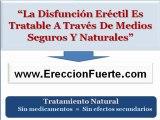 Tratamiento natural para la disfuncion erectil | Como curar la disfuncion erectil