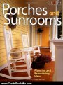 Crafts Book Review: Porches and Sunrooms: Planning and Remodeling Ideas (Home Improvement) by Roger German, Home Improvement, Porches