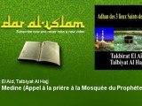Takbirat El Aid, Talbiyat Al Hajj - Adhan Medine