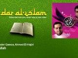 Abdulqader Qawza, Ahmed El-Hajiri - Allah Allah - Dar al Islam