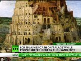 Euro Babel: 'Palace' for central bank drains funds amid harsh times