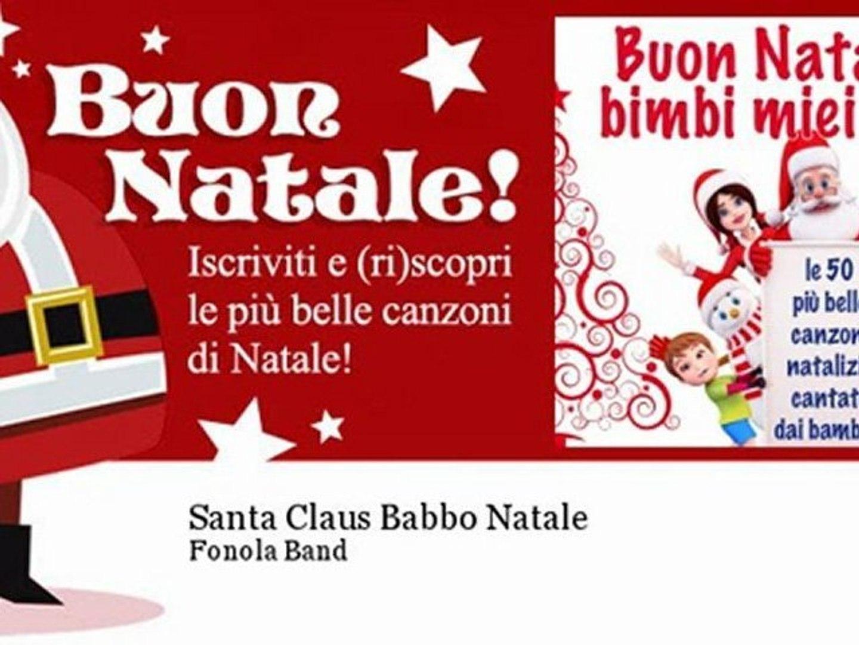 Babbo Natale Canzone.Fonola Band Santa Claus Babbo Natale Natale